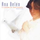 La Paloma De Vuelo Popular/Ana Belén