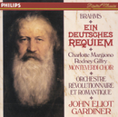 Brahms: Ein Deutsches Requiem/Charlotte Margiono, Rod (Rodney) Gilfry, The Monteverdi Choir, Orchestre Révolutionnaire et Romantique, John Eliot Gardiner