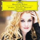 あこがれ~ドヴォルザーク・マルティヌー・ヤナーチェク歌曲集/Magdalena Kozená, Graham Johnson