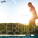 Live Today/Derrick Hodge