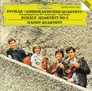 "Dvorák: String Quartet No.12 ""American""; Cypresses / Kodály: String Quartet No.2/Hagen Quartett"