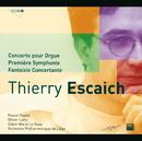 Escaich: Concerto pour orgue-Symphonie n°1-Fantaisie piano/Olivier Latry, Claire-Marie Le Guay, Orchestre Philharmonique de Liège, Pascal Rophe