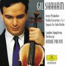 プロコフィエフ:ヴァイオリン協奏曲第1番、第2番、他/Gil Shaham, London Symphony Orchestra, André Previn