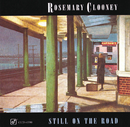 Still On The Road/Rosemary Clooney