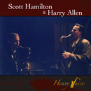 Heavy Juice/Scott Hamilton, Harry Allen