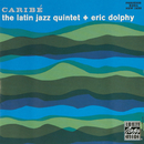 Caribé/The Latin Jazz Quintet, Eric Dolphy