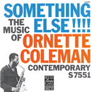 The Music Of Ornette Coleman: Something Else!!!/Ornette Coleman Trio