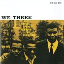 We Three [RVG Remaster]/Roy Haynes, Phineas Newborn, Paul Chambers