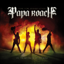 Time For Annihilation... On The Record And On The Road/Papa Roach