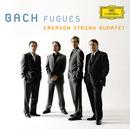 Bach, J.S.: Fugues/Emerson String Quartet