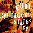 Hypnagogic States/The Cure
