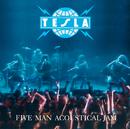 Five Man Acoustical Jam/Tesla