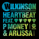 Heartbeat (feat. P Money, Arlissa)/Wilkinson