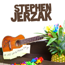 My Uke Has A Crush On You/Stephen Jerzak