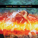 Permalight/Rogue Wave