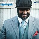 Liquid Spirit/Gregory Porter