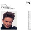 Rameau: Overtures/Les Talens Lyriques, Christophe Rousset