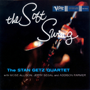 The Soft Swing/Stan Getz
