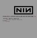 And All That Could Have Been/Still/Nine Inch Nails