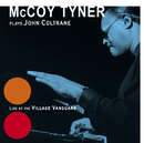 Plays John Coltrane At The Village Vanguard/McCoy Tyner