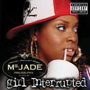 MS.JADE/GIRL INTERRU/Ms. Jade