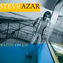 Waitin' On Joe/Steve Azar