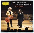 イン・コンサート/Martha Argerich, Mischa Maisky