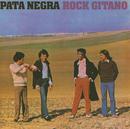Rock Gitano/Pata Negra