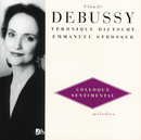 Debussy: Melodies Vol.3 - Colloque Sentimental/Veronique Dietschy, Emmanuel Strosser