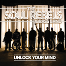 Unlock Your Mind/Soul Rebels Brass Band