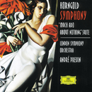 Korngold: Symphony in F sharp; Much Ado About Nothing/London Symphony Orchestra, André Previn