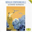 "Mahler: Symphony No.2 ""Resurrection""/New York Philharmonic Orchestra, Leonard Bernstein"
