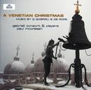 マクリーシュ/ヴェネツィアのクリスマス/Gabrieli Consort, Paul McCreesh