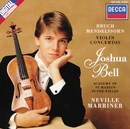 Bruch: Violin Concerto No. 1 / Mendelssohn: Violin Concerto/Joshua Bell, Academy of St. Martin in the Fields, Sir Neville Marriner