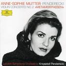 Penderecki: Metamorphosen/Anne-Sophie Mutter, Lambert Orkis, London Symphony Orchestra, Krzysztof Penderecki