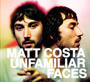 Unfamiliar Faces/Matt Costa