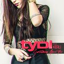 Something About You (feat. Kerli)/tyDi