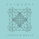 Lights & Music/Cut Copy