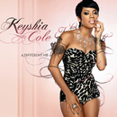A Different Me/Keyshia Cole