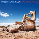 The Rose Hotel/Robert Earl Keen