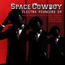 エレクトロ・パイオニアEP/Space Cowboy