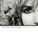 Little Honey/Lucinda Williams