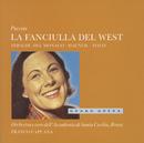 Puccini: La Fanciulla del West (2 CDs)/Renata Tebaldi, Mario del Monaco, Cornell MacNeil, Orchestra dell'Accademia Nazionale di Santa Cecilia, Franco Capuana