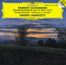 シューマン: 弦楽四重奏曲 第2番・第3番/Hagen Quartett