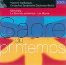ストラヴィンスキー/バレエ音楽[春の祭典/Ernst Senff Chamber Choir, Deutsches Symphonie-Orchester Berlin, Vladimir Ashkenazy, Piano Circus