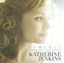 Do Not Stand At My Grave and Weep/Katherine Jenkins