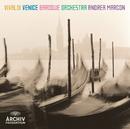 ヴィヴァルディ:弦楽のためのシンフォニアと協奏曲集/Venice Baroque Orchestra, Andrea Marcon