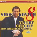 Shostakovich: Symphony No.8/Orchestra of the Kirov Opera, St. Petersburg, Valery Gergiev