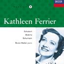 シューベルト、ブラームス:歌曲集、他/Kathleen Ferrier, Bruno Walter
