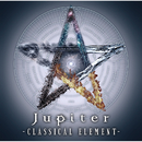 CLASSICAL ELEMENT/Jupiter